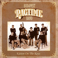 Budapest Ragtime Band: Kitten on the Keys