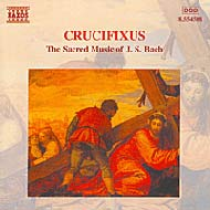 Crucifixus: The Sacred Music of J. S. Bach