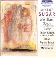 Sugár M.: Vihar után; Dalok; Luxatio; Három dal...; NO.2; Francia dalok; Miniatűrök
