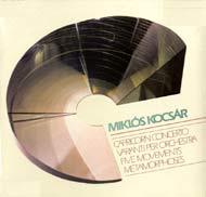 Kocsár Miklós: Capricorn Concerto; Változatok zenekarra; Öt tétel: Metamorfózisok