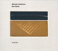 Alexei Lubimov: Der Bote