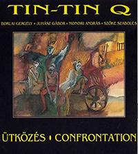 Tin Tin Quartet: Ütközés