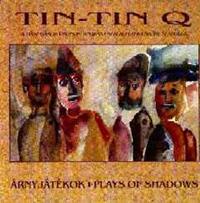 Tin-Tin Quartet: Árnyjátékok