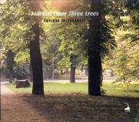 Márkus Tibor/Equinox Quartet: Three Trees