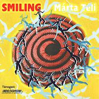 Téli Márta: Smiling