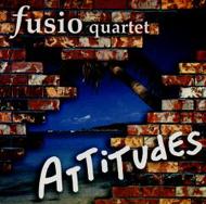 Fusio Quartet: Attitudes