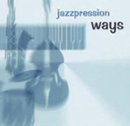 Jazzpression: Ways