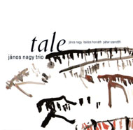 Nagy János Trio: Tale
