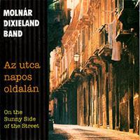 Molnár Dixieland Band: Az utca napos oldalán