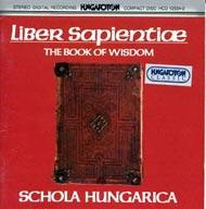 Liber Sapientiae - A bölcsesség könyve