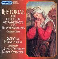 Historiae: Szent Lőrinc- és Mária Magdolna-liturgia