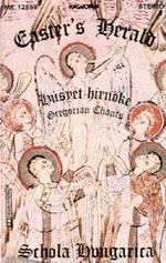 Húsvét hírnöke - Gregorián énekek