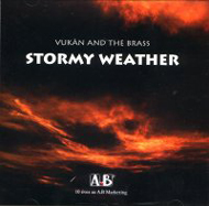 Vukán and the Brass: Stormy Weather