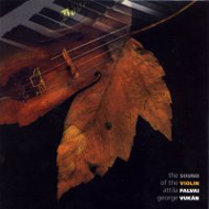 Attila Falvai, George Vukán: The Sound of the Violin