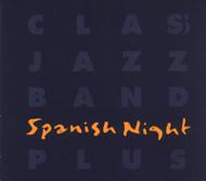 Class Jazz Band: Spanish Night Plus