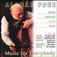 Pege Aladár: Music for everybody
