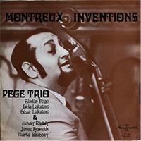 Pege Trió: Montreux Inventions