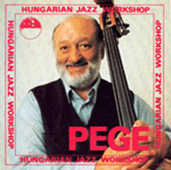 Pege Aladár: Hungarian Jazz Workshop