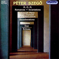 Szegő Péter: M.O.M.; Resonances; Incantations etc.