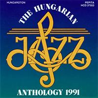Hungarian Jazz Antology 1991