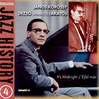 Hungarian Jazz History 4. - Éjfél már