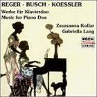 Zongoraduók (Reger, Busch, Koessler)