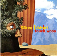 Greg Földvári: Touch Wood