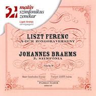 Liszt Ferenc: A-dúr zongoraverseny; Brahms: III. F-dúr szimfónia Op.90