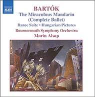 Bartók Béla: A csodálatos mandarin Sz. 73, Op. 19; Táncszvit Sz.77; Magyar képek Sz. 97