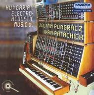 Magyar Elektronikus Zene - Pongrácz Zoltán, Patachich Iván