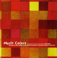 Music Colors - Hungarian Contemporary Music (1989-2004)