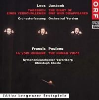 Janáček, Leoš: Tagebuch eines Verschollenen / Poulenc: La Voix humaine