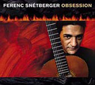 Snétberger Ferenc: Obsession