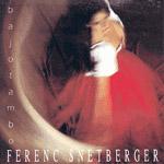 Snétberger Ferenc: Bajotambo