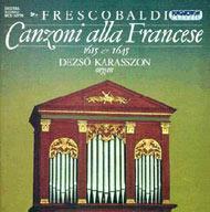 Frescobaldi, Girolamo: Canzoni alla Francese (1615, 1645)