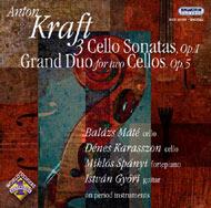 Kraft, Anton: Gordonkaszonáták Op. 1. Nos 1-3 (összkiadás); Grand duó két gordonkára Op.5