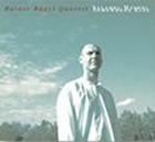 Bágyi Balázs Quartet: Valahol máshol