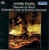 Hajdu, André: Álmok Spanyolországból; Concerto egy század alkonyán