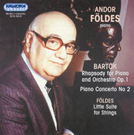 Bartók Béla: Rapszódia zongorára és zenekarra Op.1; II. zongoraverseny BB 101 / Földes Andor: Kis szvit vonószenekarra
