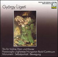 Ligeti György: Hungarian rock; Passacaglia ungherese ; Trio for Horn, Violin and Piano