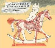Ligeti György: Le Grand Macabre