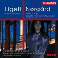 Ligeti György: Hegedűverseny; Per Norgĺrd: Helle Nacht; The Secret Melody