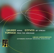 Eötvös Péter: Jet Stream;  Gruber, Karl Heinz: Aerial; Turnage, Mark-Anthony: From The Wreckage