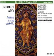 Amy, Gilbert: Missa cum jubilo