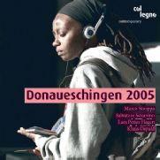 Donaueschinger Musiktage 2005