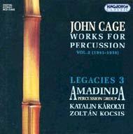 Cage, John: Ütőhangszerekre írt kompozíciók - Legacies 3.