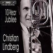Lindberg, Christian - 10-Year Jubilee