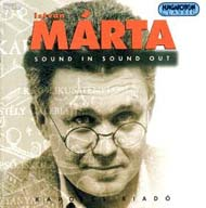 Mártha István: Sound in Sound out - Kapolcs Riadó