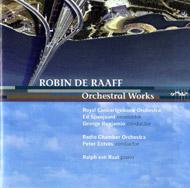 Raaf, Robin de: Orchestral Works: Unisono; Piano Concerto; Concerto for Orchestra