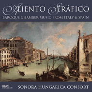 Aliento Seráfico - Baroque Chamber Music from Italy & Spain